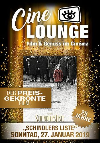 CINELOUNGE EXTRA: SCHINDLERS LISTE (25TH ANNIVERSA