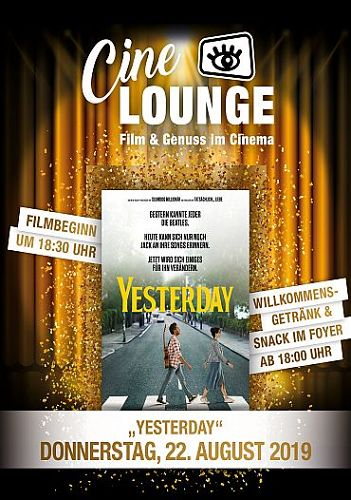CINELOUNGE AUGUST - YESTERDAY